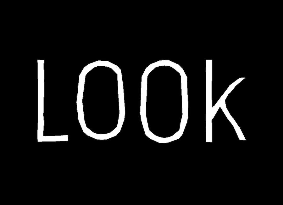 第1章:「LOOK」【ネタバレ注意】